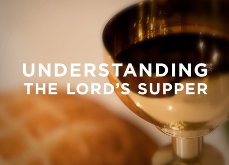 sermon_understanding-the-lords-supper